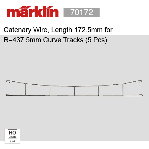 Marklin 70172 Catenary Wire, Length 172.5mm for R=437.5mm Curve Tracks (5 Pcs)