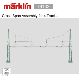 Marklin 74132 Cross Span Assembly for 4 Tracks