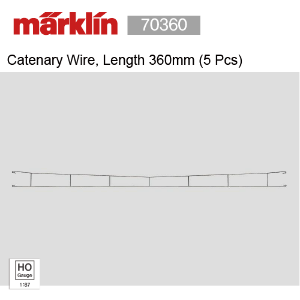 Marklin 70360 Catenary Wire, Length 360mm