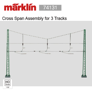 Marklin 74131 Cross Span Assembly for 3 Tracks