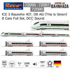 ROCO 72095+72097+72099 ICE 3 Baureihe 407, DB AG (This Is Green)  8 Cars Full Set, DCC Sound